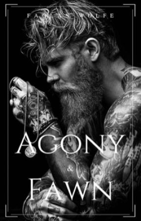 Agony and Fawn |T.W #3| by FaolanWolfe