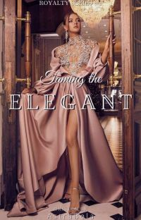 Taming the Elegant (Royalty Series #1) cover
