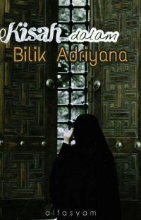 Kisah Dalam Bilik Adriyana (LENGKAP)  cover