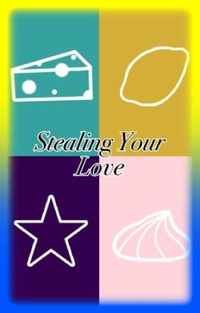 {{Stealing Your Love}} (Rewrite) by TheStarNinja