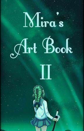 Mira's Art Book 2 by Mira8601