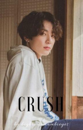 Crush 🔞 by bigbrownbambieyes