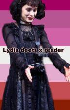 Lydia Deetz x fem!reader *ON HIATUS* by LydiasMomIsDead