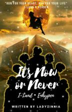 IT'S NOW OR NEVER || I-LAND || ENHYPEN by LadyZinnia