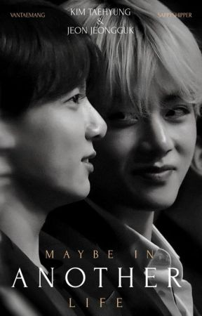 maybe in another life :: taekook by sappyshipper