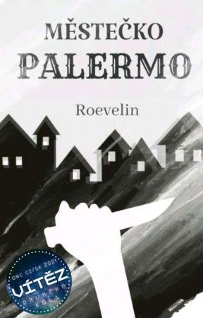 MĚSTEČKO PALERMO by xxROExx
