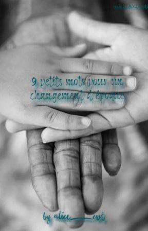 9 petits mots pour un changement d'époque by alice_cvt