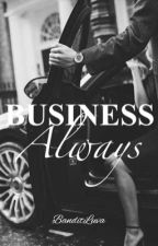 Business Always by BanditLuva