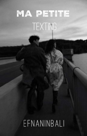 Ma Petite:Texting by Lil-ef