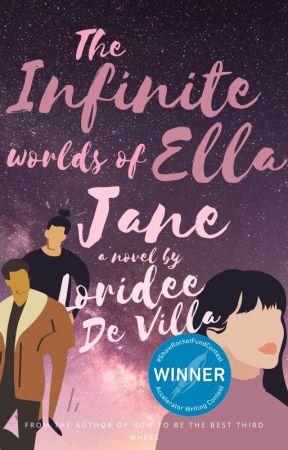 The Infinite Worlds of Ella Jane by summerbackthen