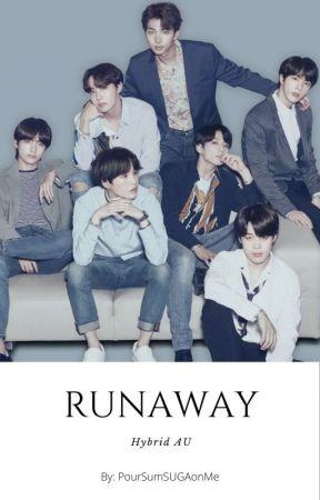Runaway (BTS Hybrid AU) Taeminkook FF by PourSumSUGAonMe