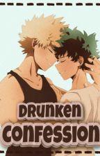 ♡ Drunken Confession ♡ by nerdychameleon