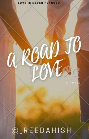 A Road To Love by _reedahish