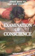 Examination Of Conscience autorstwa Dysfonia