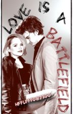 Love Is A Battlefield (A Stranger Things/Steve Harrington Fanfiction) by HFFLPFF082300