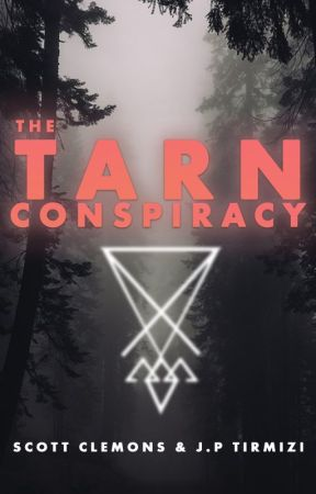 The TARN Conspiracy by scottclemons