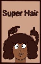 Super Hair by simplymyla