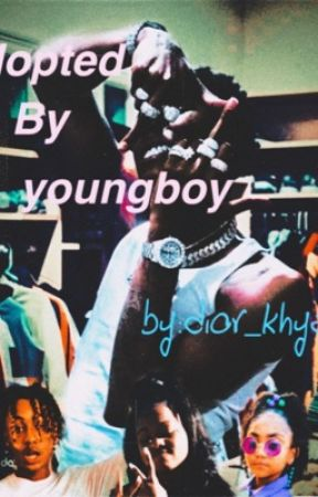 Adopted by Youngboy book pt.1&2 by khyaaaa_