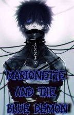 A Marionette And The Blue Demon [DabixFem Oc]   by KuriTheElf