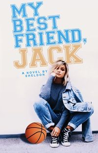 My Best Friend, Jack ✓ cover