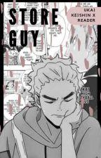 STORE GUY || Haikyu!! (Ukai Keishin x Reader) by jerseynumbernine