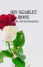His Scarlet Rose by MittensAndLickey