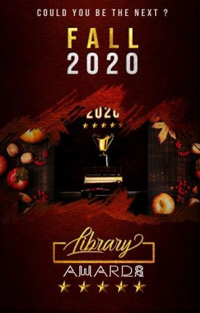 Library Awards - FALL 2020 by Skittles_Lover0311