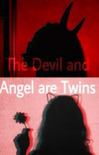 The Devil and Angel are Twins by SRhunteress