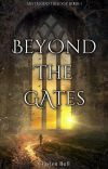 Beyond the Gates (Mistblood #1) cover