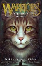 Warriors #6: A Kittypet's Destiny by warriorcatlover345