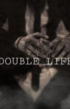 Double life // Josh Richards ✔ by SthineQueen