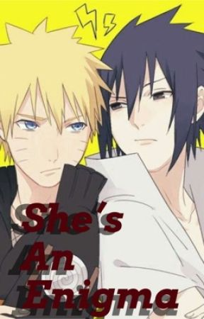 """""""She's An Enigma"""" (Naruto various x Fem!Reader) by xxEL1SH4xx"""