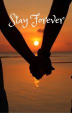 Stay Forever by Nikola006