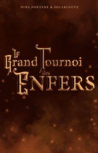 Le Grand Tournoi des Enfers [TERMINÉ] cover