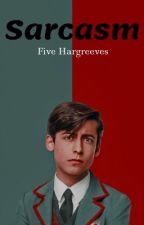 Sarcasm-Five Hargreeves x Reader (The Umbrella Academy) by coolbananax