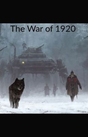 The War of 1915-1920 by KaiserBlood68