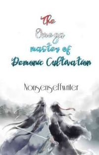 The Omega master of Demonic cultivation cover