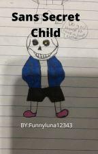 Sans Secret Child by Funnyluna123432