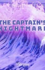 The Captain's Nightmare by Blingzyy