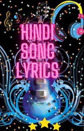 Hindi Song Lyrics by muggleborne