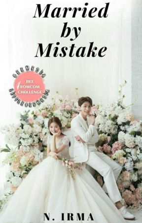 Married by Mistake by Mha_irma