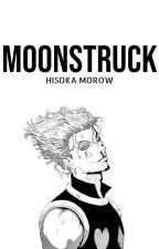 Moonstruck || Hisoka x OC by huelorisse