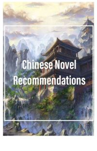 Chinese Novel Recommendations cover
