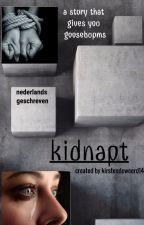 Kidnapt door kirstendeweerd14