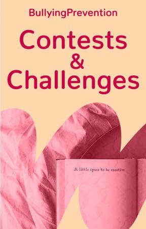 Contests & Challenges by BullyingPrevention