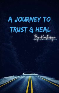 A Journey to Trust and Heal cover