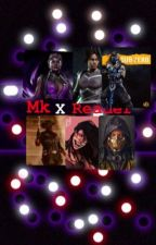 MK11/10 x reader (one shots)  by daddy_tampon