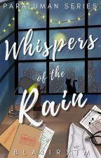 Whispers of the Rain (Paraluman Series#1) by blaiirxim