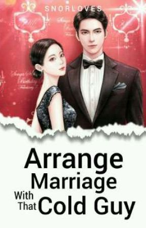 Arrange Marriage to that cold guy by snorloves