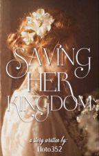 Saving Her Kingdom by floto352